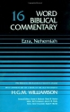 Word Biblical Commentary Vol. 16, Ezra-nehemiah  (williamson), 470pp