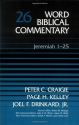 Word Biblical Commentary Vol. 26, Jeremiah 1-25  (craigie/kelley/drinkard), 438pp
