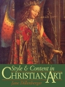 Style and Content in Christian Art: