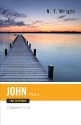 John for Everyone: Chapters 11-21 (New Testament for Everyone)