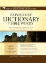Expository Dictionary of Bible Words: A...