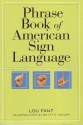Phrase Book of American Sign Language