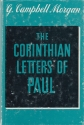 The Corinthian Letters of Paul an Exposition of 1 and 2 Corinthians