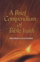 A Brief Compendium of Bible Truth