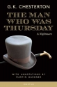 The Man Who Was Thursday: A Nightmare (Annotated Edition)