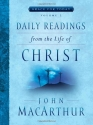 Daily Readings From the Life of Christ,...