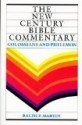 New Century Bible Commentary Colossians and Philemon (The New Century Bible Commentary Series)