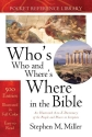 Who's Who and Where's Where in the Bible (Bible Reference Library)