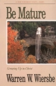 Be Mature (Be Series)