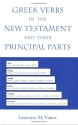 Greek Verbs in the New Testament and Their Principal Parts