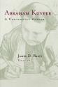Abraham Kuyper: A Centennial Reader