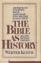 The Bible As History; 2nd Revised Edition