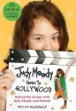 Judy Moody Goes to Hollywood: Behind the Scenes with Judy Moody and Friends (Judy Moody Movie Tie-In)