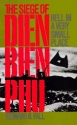 Hell in a Very Small Place: The Siege of Dien Bien Phu (Da Capo Paperback)