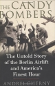 The Candy Bombers: The Untold Story of ...