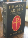 The Age of Arthur: A History of the British Isles from 350 to 650