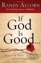 If God Is Good: Faith in the Midst of S...