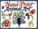 Hand-Print Animal Art (Williamson Kids Can Books)