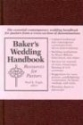 Baker's Wedding Handbook: Resources for Pastors
