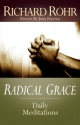 Radical Grace: Daily Meditations