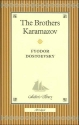 The Brothers Karamazov (Collector's Library)
