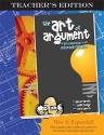 The Art of Argument, Teacher's Edition