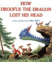 How Droofus the Dragon Lost His Head (Sandpiper Books)