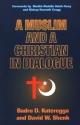 A Muslim and a Christian in Dialogue