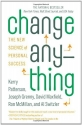 Change Anything: The New Science of Per...