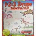 1-2-3 Draw, Super Fun Stuff, Step-By-Step, 5 Books in One! (Art Instruction / Drawing)