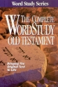 The Complete Word Study Old Testament: KJV Edition (Word Study Series)