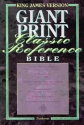 Holy Bible : King James Version Giant Print Reference/Red Letter Edition/Burgundy/Bonded Leather