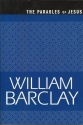 The Parables of Jesus (William Barclay Library)