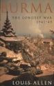 Burma: The Longest War 1941-1945