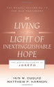 Living in the Light of Inextinguishable Hope: The Gospel According to Joseph (Gospel According to the Old Testament)