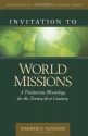 Invitation to World Missions: A Trinitarian Missiology for the Twenty-first Century (Invitation...