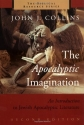 The Apocalyptic Imagination: An Introduction to Jewish Apocalyptic Literature (Biblical Resource)
