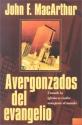 Avergonzados del evangelio (Spanish Edition)