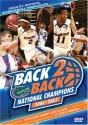 Florida Gators - Back 2 Back National Champions 2006 - 2007