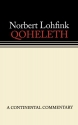 Qoheleth [Ecclesiastes] (Continental Commentary Series)