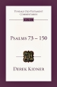 Psalms 73-150 (Tyndale Old Testament Commentaries)