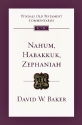 Nahum, Habakkuk, Zephaniah (Tyndale Old Testament Commentaries)