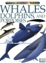 Whales, Dolphins and Porpoises (See and Explore Library)