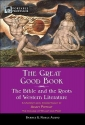 The Great Good Book: The Bible and the Roots of Western Literature (Barnes & Noble Portable Professor)