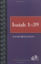 Isaiah (Westminster Bible Companion) (Volume 1, Chapters 1-39)