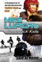 Safe at Home: Mike Lupica's Comeback Kids (Comeback Kids Series)