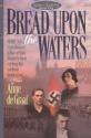 Bread upon the Waters (Hidden Harvest, Book 1)