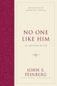 No One Like Him (Hardcover): The Doctrine of God (Foundations of Evangelical Theology)