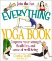 The Everything Yoga Book (Everything (Sports & Fitness))