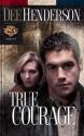 True Courage (Uncommon Heroes, Book 4)